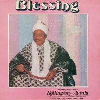 Image of Kollington Ayinla And His Fuji '78 Organisation - Blessing