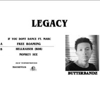 Image of ButterBandz - Legacy EP