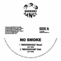 Image of No Smoke - Righteous Rule
