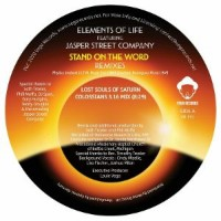 Elements Of Life Featuring Jasper Street Company - Stand On The Word (Lost Souls Of Saturn And DJ Spen & Gary Hudgins Remixes)