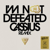 Fiorious - I'm Not Defeated (Cassius Remix)