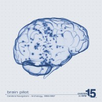 Brain Pilot - Cerebral Navigators: Anthology 1993-1997 2LP