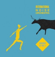 International Noise Orchestra - Marching In Time 2 (Instrumental Muezzin Mix)