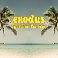 Image of Exodus - Together Forever