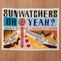 Image of Sunwatchers - Oh Yeah?