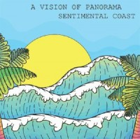 Image of A Vision Of Panorama - Sentimental Coast EP