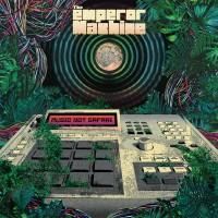 Image of The Emperor Machine - Music Not Safari