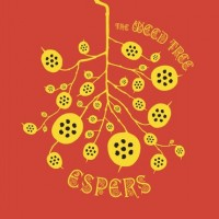 Espers - The Weed Tree