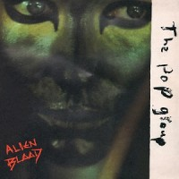 Image of The Pop Group - Alien Blood