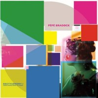 Pepe Bradock - Dactilonomy I
