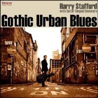 Image of Harry Stafford - Gothic Urban Blues