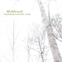 Chatham Country Line - Wildwood (Remastered)