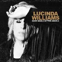 Image of Lucinda Williams - Good Souls Better Angels