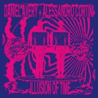 Image of Daniel Avery + Alessandro Cortini - Illusion Of Time