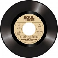 Image of Cornelius Brothers And Sister Rose - Too Lets To Turn Back Now / Big Time Lover