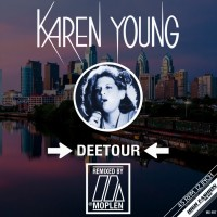 Karen Young - Deetour - Moplen Remixes
