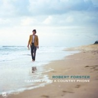 Image of Robert Forster - Calling From A Country Phone