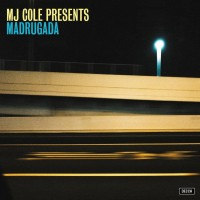 Image of MJ Cole - Madrugada