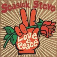 Image of Seasick Steve - Love & Peace