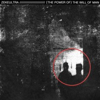 Image of ZekeUltra - (The Power Of) The Will Of Man