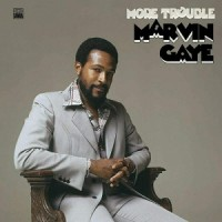 Image of Marvin Gaye - More Trouble