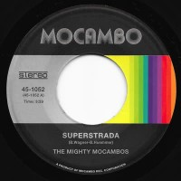The Mighty Mocambos - Superstrada B/w Concrete Stardust