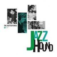 Image of The Buttertones - Jazzhound