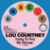 Image of Lou Courtney / Lee Dorsey - Trying To Find My Woman / Give It Up