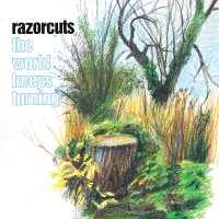 Image of Razorcuts - The World Keeps Turning