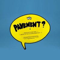 Image of Pavement - Sensitive Euro Man / Brink Of The Clouds/Candylad