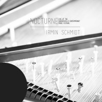 Image of Irmin Schmidt - Nocturne (Live At The Huddersfield Contemporary Music Festival)