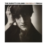 Image of The Durutti Column - Vini Reilly - Expanded Edition