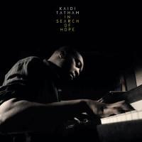 Kaidi Tatham - In Search Of Hope