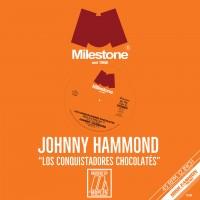 Johnny Hammond - Los Conquistadores Chocolates (Moplen Remixes)
