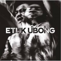 Image of Etuk Ubong - Africa Today - Night Dreamer Direct-To-Disc Sessions