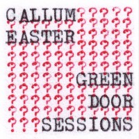 Image of Callum Easter - Green Door Session