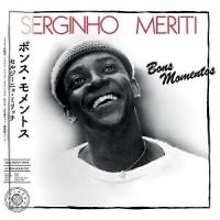 Serginho Meriti - Bons Momentos