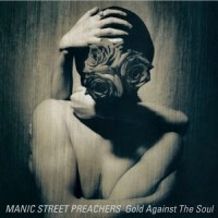 Image of Manic Street Preachers - Gold Against The Soul (2020 Remastered Edition)