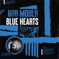 Image of Bob Mould - Blue Hearts