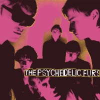 The Psychedelic Furs - The Psychedelic Furs - 2018 Reissue