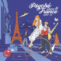 Various Artists - Psyche France, Vol. 6 (1960 - 70)