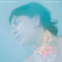 Image of Becca Mancari - The Greatest Part