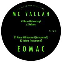 MC Yallah - Mama Waliwamanyii