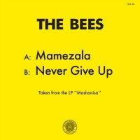 Image of The Bees - Mamezala / Never Give Up