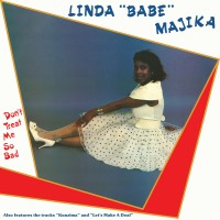 "Linda ""Babe"" Majika - Don't Treat Me So Bad - Vinyl Reissue"