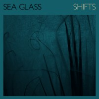Image of Sea Glass - Shifts