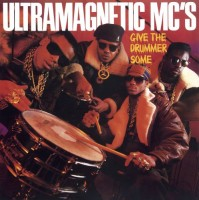 Image of Ultra Magnetic MC's - Give The Drummer Some