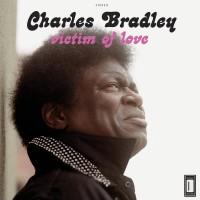 Image of Charles Bradley - Victim Of Love - Vinyl Reissue