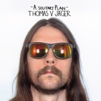 Image of Thomas V Jager - A Solitary Plan