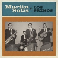 Martin Solis - And Los Primos